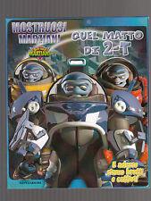 MOSTRUOSI MARZIANI Butt-Ugly Martians - quel matto di 2-T