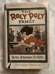 The Roly Poly Family  Helen Sherman Griffith  The Penn Publishing 1927 VG/Fair