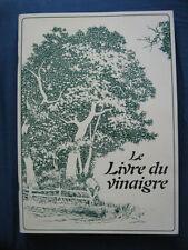 Le Livre du Vinaigre d'Emily Thacker Fabrication, Lutte contre les maladies ...