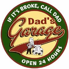 Dads Garage Open 24 Hours Metal Sign by Imports