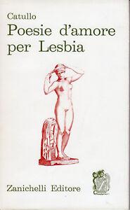 Poesie d'amore per lesbia-Catullo-Elda Bossi-Passero Saffica Quinzia RufioGellio