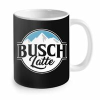 Funny Gift Ideas - Mens Womens i4 Busch Latte Gift Funny Gift For Dad Mug 11oz
