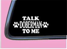 "Talk Doberman To Me Tp 715 Dog Sticker 8"" decal pinscher dobie ear crop training"