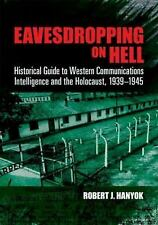 Dover Military History, Weapons, Armor: Eavesdropping on Hell : Historical...