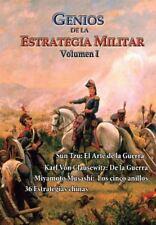 Estrategia y Liderazgo: Genios de la Estrategia Militar, Volumen I : Sun Tzu,...