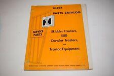 International Harvester 500 Crawler Tractors And Equipment Parts Catalog