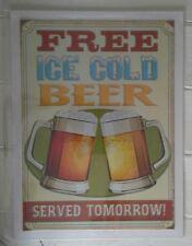 Free Beer Served Tomorrow Metal Sign Door Wall Plaque