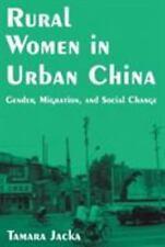 Rural Women in Urban China: Gender, Migration, and Social Change: Gender, Migra