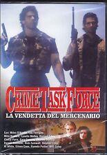 Dvd «CRIME TASK FORCE ♦ LA VENDETTA DEL MERCENARIO» con Lou Ferrigno nuovo 1990