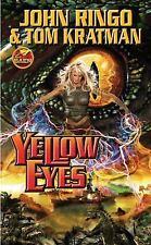 Yellow Eyes by John Ringo & Tom Kratman (Posleen War #8) (2008 Paperback) DD3092