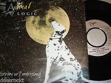 "7"" - Animal Logic/Someday We 'll understand & lopsy Lu (Live) - PROMO 1989"