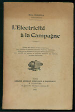 CHAMPLY RENE L'ELECTRICITE A LA CAMPAGNE LIBR. SCIENTIFIQUE & INDUSTRIELLE 1910
