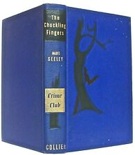 THE CHUCKLING FINGERS by MABEL SEELEY—a CRIME CLUB selection—P. F. COLLIER & SON
