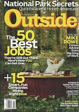 Outside magazine Mike Rowe 50 best jobs National park secrets Stress Gear test