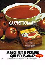 PUBLICITE ADVERTISING  1977   MAGGI   potage  à la tomate