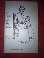 Signed A Light On My Path By Susanna Wheeler Hunter, Scarce Oklahoma History