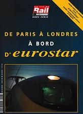 De PARIS à LONDRES à bord d'EUROSTAR (Hors série) (chemin de fer, train)