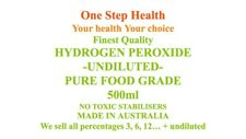 HYDROGEN PEROXIDE FOOD GRADE PURE UNDILUTED NO TOXIC STABILISER H2O2 500ML