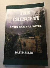 The Crescent: A Viet Nam War Novel by Allin, David