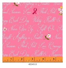 Breast Cancer Awareness Fabric - Anything is Possible Words Pink Windham YARD