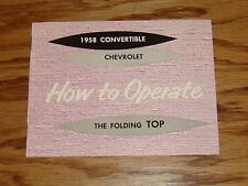 1958 Chevrolet Convertible Folding Top Operation Manual 58 Chevy