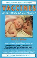 Vaccines: Are They Really Safe and Effective? (Paperback or Softback)