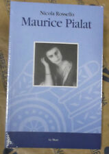 MAURICE PIALAT - NICOLA ROSSELLO - LE MANI  1999