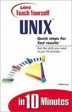 Sams Teach Yourself Unix in 10 Minutes by Ray, William C. Paperback Book The