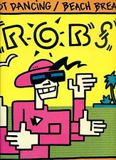 ROBS hot dancing / beach break 12INCH 45 RPM 1984 FRANCE VERY RARE Breakbeat
