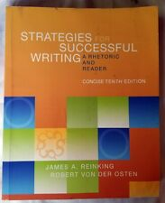 Strategies for Successful Writing A Rhetoric and Reader Concise 10th Edition
