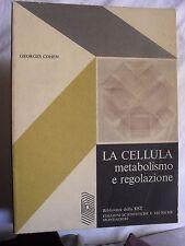 Cohen LA CELLULA metabolismo e regolazione ed. Mondadori EST 1972