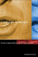 Language in Danger Dalby, Andrew Hardcover Book New