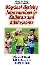 Physical Activity Interventions in Children And Adolescents (Physical-ExLibrary