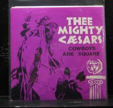 """Thee Mighty Caesars - Cowboys Are Squares Mint- 7"""" Vinyl 1990 Get Hip GH-123"""