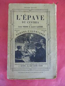 L'EPAVE du CYNTHIA Jules VERNE André LAURIE Edt.HETZEL in 18 broché illus.1890ev