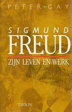 SIGMUND FREUD (ZIJN LEVEN EN WERK) - Peter Gay