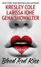 Blood Red Kiss by Larissa Ione Gena Showalter Kresley Cole (2016, Paperback)