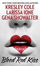 Blood Red Kiss, Showalter, Gena, Ione, Larissa, Cole, Kresley  Book