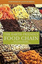 USED (GD) The Earth-Friendly Food Chain: Food Choices for a Living Planet by Lin