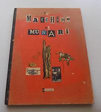 95)  Le Macchine di Munari 1942