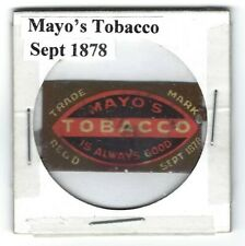 Mayo's Tobacco 1878 Always Good Chewing Tobacco Tag M295