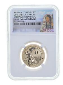 2015 W $1 Sacagawea MOHAWK IRONWORKERS Dollar NGC SP69 Enhanced Finish *0006