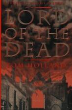 Tom Holland~LORD OF THE DEAD~SIGNED 1ST/DJ~NICE COPY