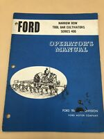 Ford 406 Series Narrow Row Tool Bar Cultivators Owners Manual Operators Book