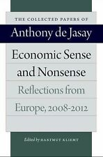 Economic Sense and Nonsense: Reflections from Europe, 2008-2012 (Collected