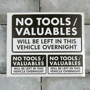 3 x No Tools Valuables Left In This Vehicle Overnight Stickers Van HGV - SKU2826