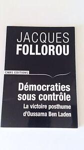 Démocraties sous contrôle : La victoire posthume d'Oussama Ben Laden -Follorou