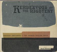 Rendezvous @ Nightery by Brandi Shearer & Robin Nolan Trio (CD) w/ David Grisman