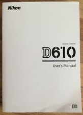 NIKON D610 Manual  - Printed & Professionally Bound Size A5 - NEW 342 Pages