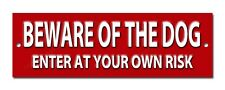 "BEWARE OF THE DOG ENTER AT YOUR OWN RISK METAL SIGN,DOG SECURITY SIGN 8""X2.5"""